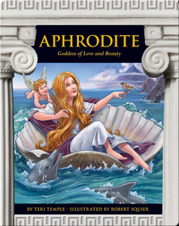 Aphrodite: Goddess of Love and Beauty