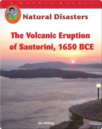 The Volcanic Eruption on Santorini, 1650 BCE