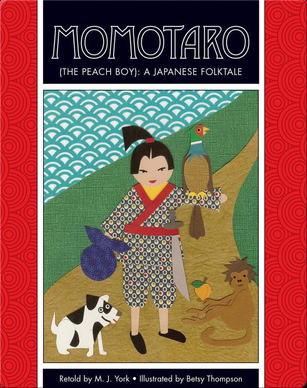Momotaro (The Peach Boy): A Japanese Folktale