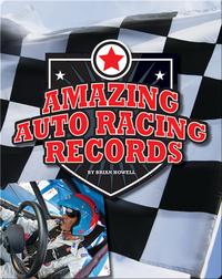 Amazing Auto Racing Records