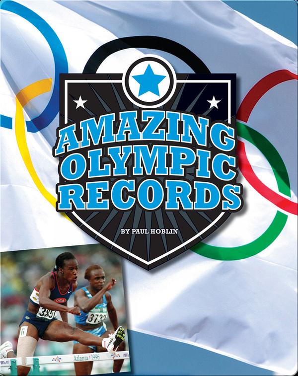 Amazing Olympic Records