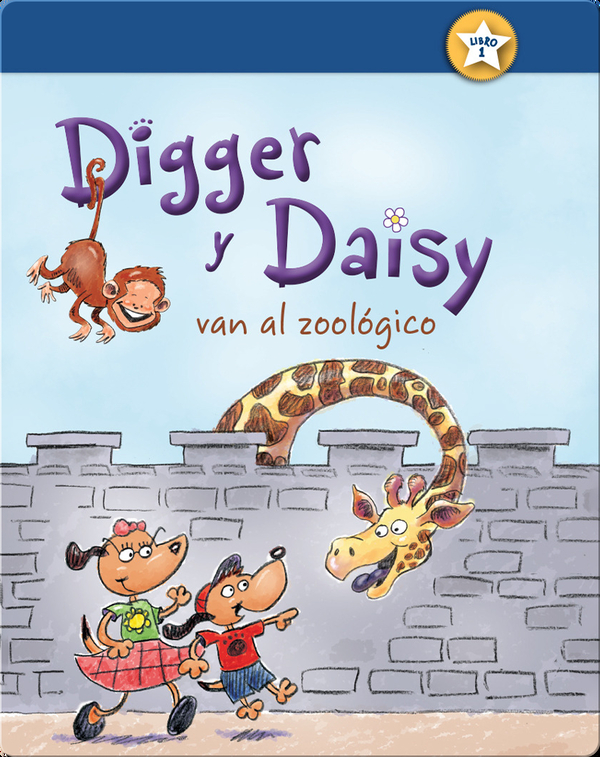 Digger y Daisy van al zoológico (Digger and Daisy Go to the Zoo)