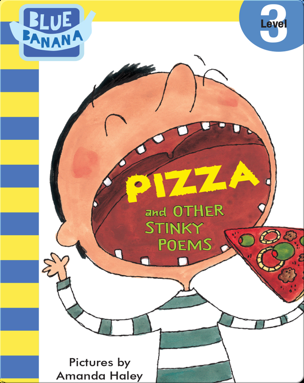 Pizza and Other Stinky Poems