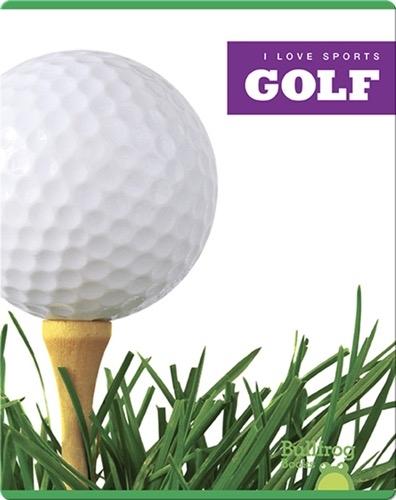 I Love Sports: Golf
