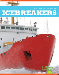 Machines At Work: Icebreakers
