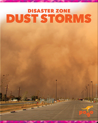 Disaster Zone: Dust Storms