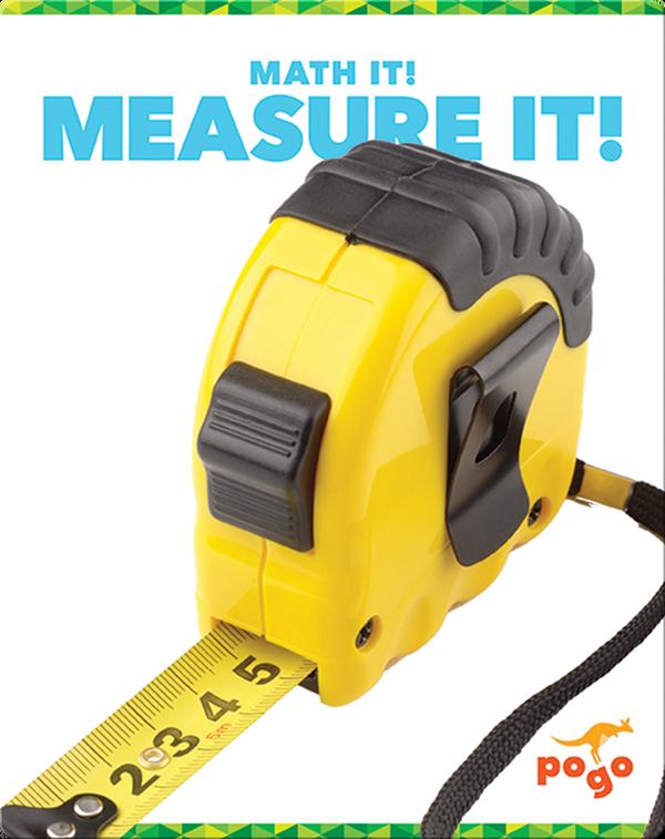 Math It! Measure It!