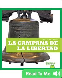 La Campana de la Libertad (¡Hola, America!)