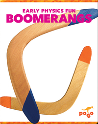 Early Physics Fun: Boomerangs