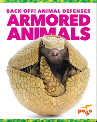 Back Off! Armored Animals