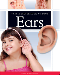 Take a Closer Look at Your Ears