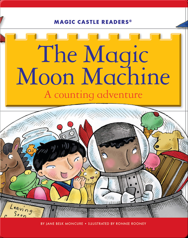 The Magic Moon Machine: A Counting Adventure