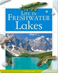 Life in Fresh Water Lakes