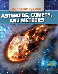 Asteroids, Comets and Meteors