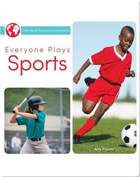 Everyone Plays Sports