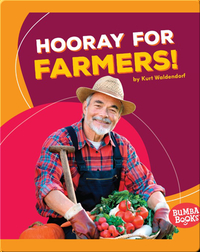 Hooray for Farmers!