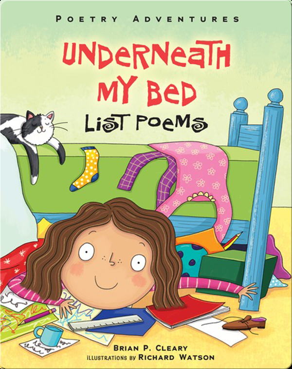 Underneath My Bed: List Poems