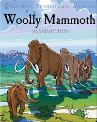 Woolly Mammoth: Mammuthus