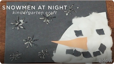 Kindergarten Crafts & Activities for 'Snowmen at Night'