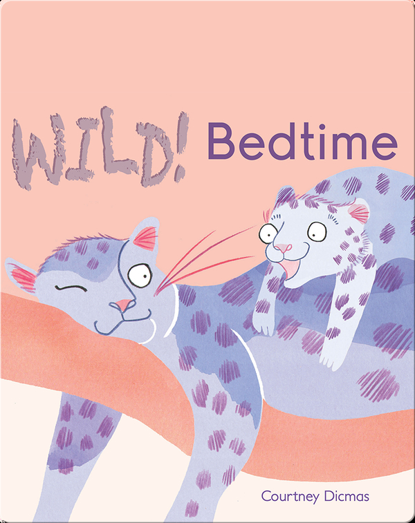 Wild! Bedtime