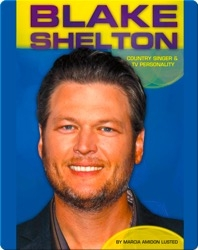 Blake Shelton: Country Singer & TV Personality