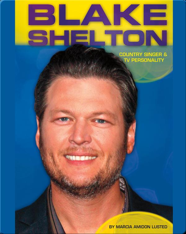 Blake Shelton: Country Singer & TV Personality