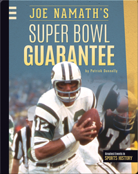 Joe Namath's Super Bowl Guarantee