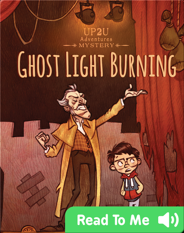Ghost Light Burning:: An Up2u Mystery Adventure