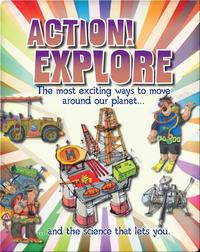 Action! Explore