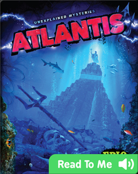 Unexplained Mysteries: Atlantis
