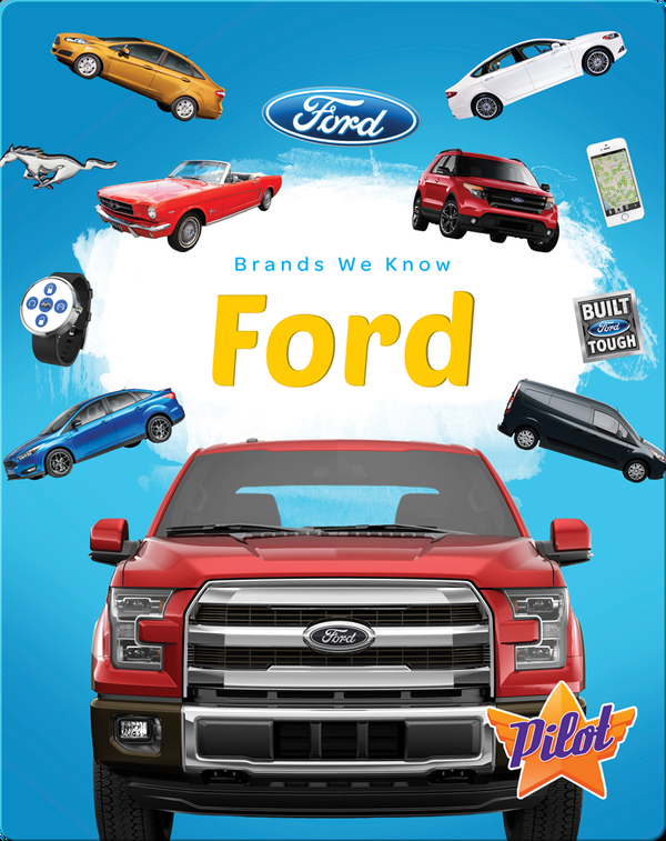 Brands We Know: Ford