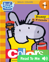Buzzy and Friends: Colors (Buzzy & Friends)