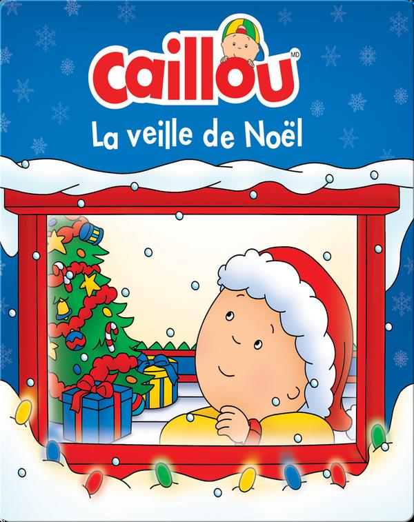 Caillou : La veille de Noël