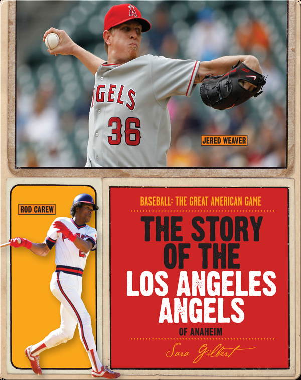 The Story of Los Angeles Angels of Anaheim