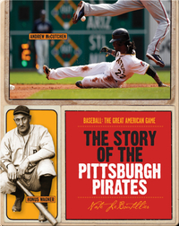 The Story of Pittsburgh Pirates