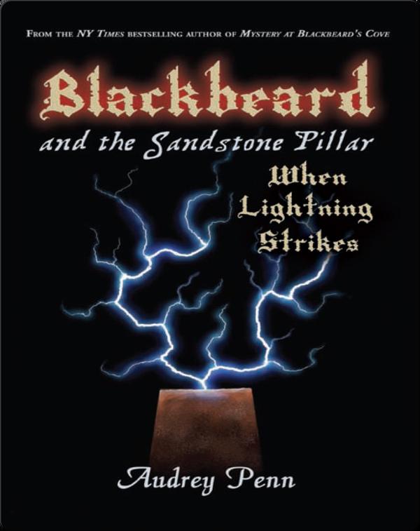Blackbeard and the Sandstone Pillar: When Lightning Strikes