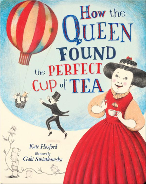 How the Queen Found the Perfect Cup of Tea