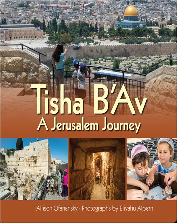 Tisha B'Av: A Jerusalem Journey