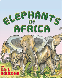 Elephants of Africa
