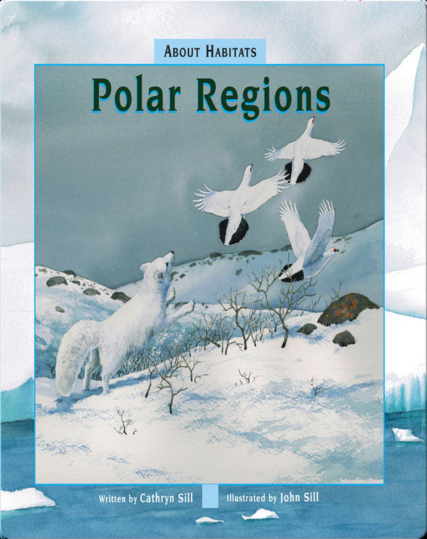 About Habitats: Polar Regions