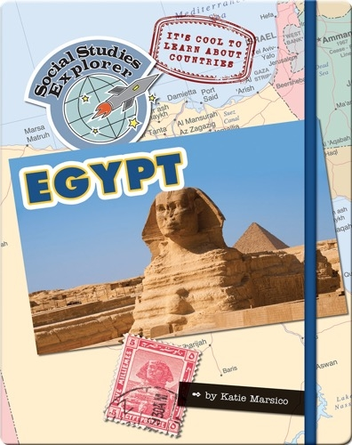 It's Cool to Learn About Countries: Egypt