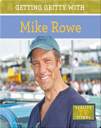 Getting Gritty with Mike Rowe