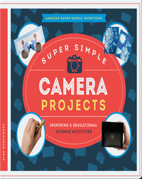 Super Simple Camera Projects