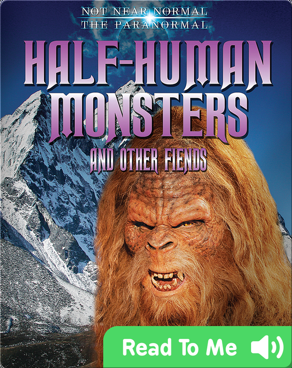 Half-Human Monsters and Other Fiends