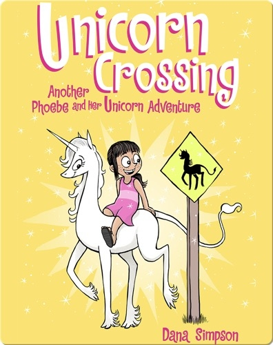 Unicorn Crossing: Another Phoebe and Her Unicorn Adventure