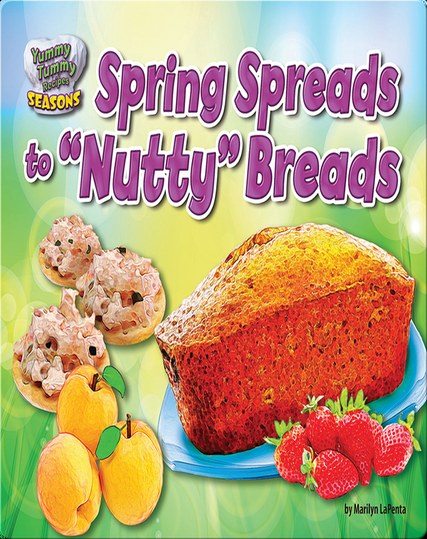 """Spring Spreads to """"Nutty"""" Breads"""