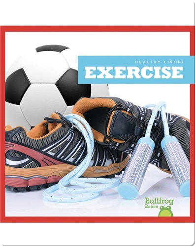 Healthy Living: Exercise