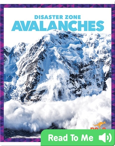 Disaster Zone: Avalanches