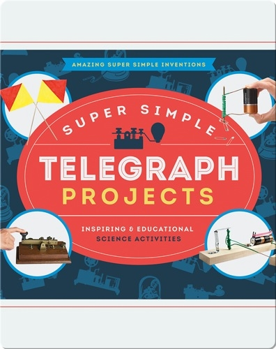 Super Simple Telegraph Projects