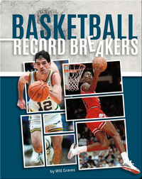 Basketball Record Breakers